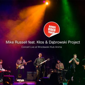 Mike Russell feat. Kłos & Dąbrowski Project - Płyta CD